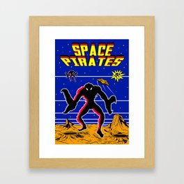 SPACE PIRATES Framed Art Print