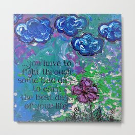 .bloom. {with quote} Metal Print