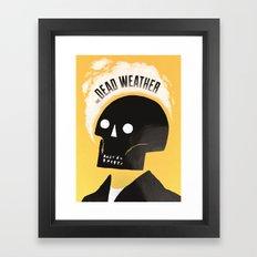Dead Weather Framed Art Print