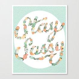 Stay Sassy Canvas Print