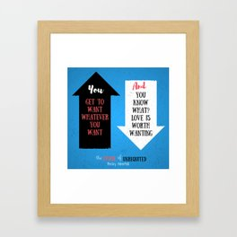 The Upside of Unrequited by Becky Albertalli quote Framed Art Print