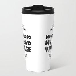 No envejezco, me vuelvo vintage Travel Mug