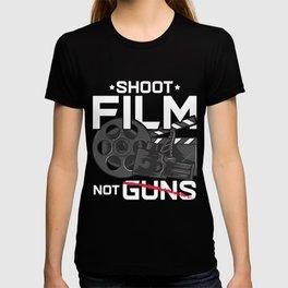 Shoot Film Not Guns Peaceful Filmmaker Director T-shirt