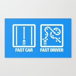 Fast Car - Fast Driver v4 HQvector Canvas Print