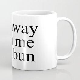 No man bun Coffee Mug