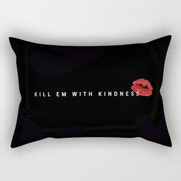 #KillEmWithKindness 2 Rectangular Pillow