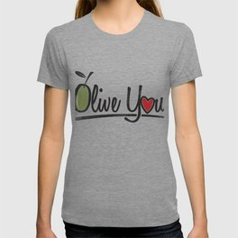 Olive You Gift T-shirt