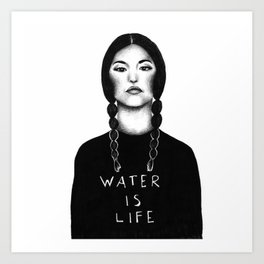 Water Is Life Art Print