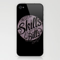 Skill To Pay The Bills iPhone & iPod Skin