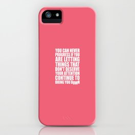 Lab No. 4 - You Can Never Progress If You Are Letting Things Gym Inspirational Quotes Poster iPhone Case