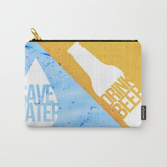 Save Water Carry-All Pouch
