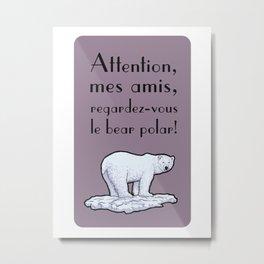 Le bear polar Metal Print