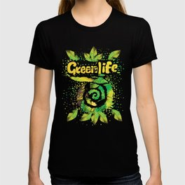 green life leaves,real,alive,nature,photography,green,beautiful T-shirt
