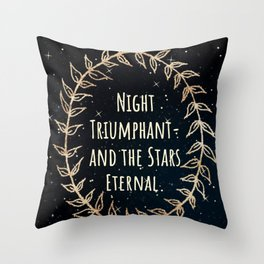 """Night Triumphant- and the Stars Eternal."" ACOWAR Throw Pillow"