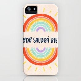 Todo Saldrá Bien Arcoíris iPhone Case