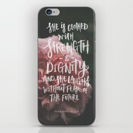 She is clothed with strength iPhone Skin