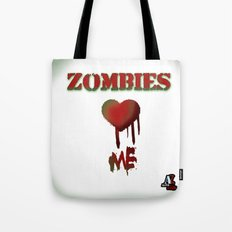 Zombies love me! Tote Bag