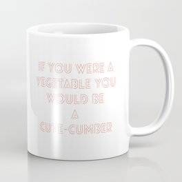 A cute veggie pickup line in Tinder brand red Coffee Mug