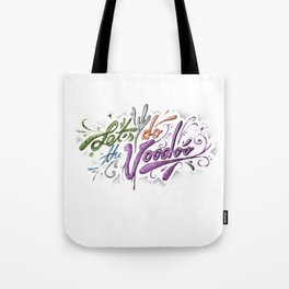 Let's do the Voodoo.... Tote Bag