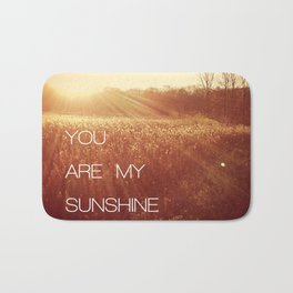 You Are my Sunshine Bath Mat