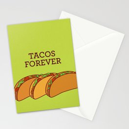 Tacos Forever  Stationery Cards