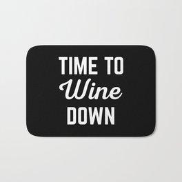 Wine Down Funny Quote Bath Mat