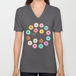 I Donut know what I'd do without you Unisex V-Neck