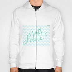 Just Smile - hand lettered calligraphy art print Hoody