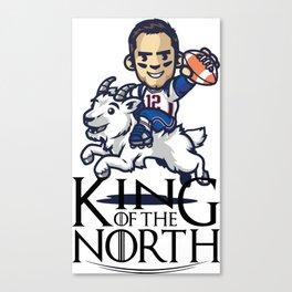 Tom Brady - king of the north Canvas Print