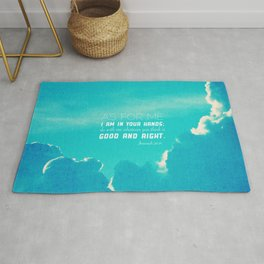 In Your Hands - Jeremiah 26:14 Rug