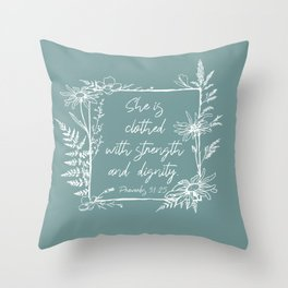 She Is Clothed Wildflower Frame Bible Verse Throw Pillow