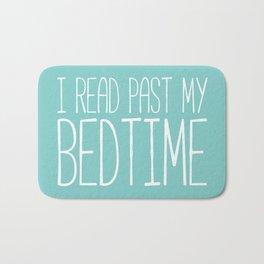 I read past my bedtime. Bath Mat