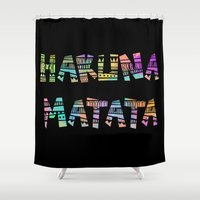 hakuna Shower Curtains featuring Hakuna Matata by Christina