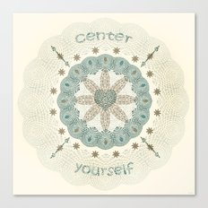 Center Yourself Canvas Print