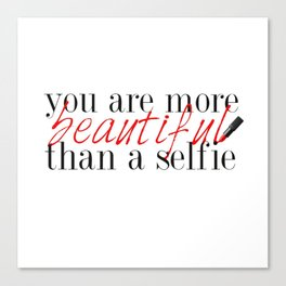 You are not your selfie... Canvas Print