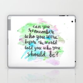 Can you remember who you were...? Laptop & iPad Skin