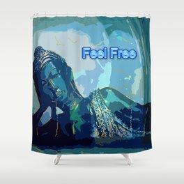 Feel  Free Shower Curtain