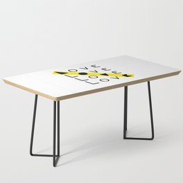 LOVE yourself - others - all animals - our planet Coffee Table