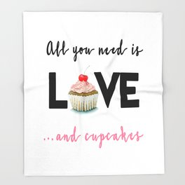 All you need is Love...and cupcakes n.1 Throw Blanket