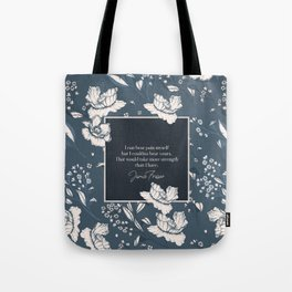 I can bear pain myself but I couldna bear yours... Jamie Fraser Tote Bag
