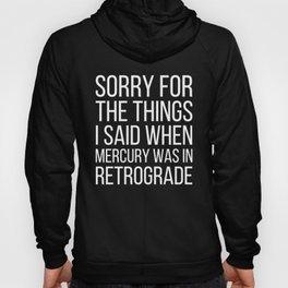 Mercury Retrograde Hoody