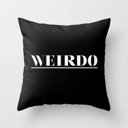 Weirdo Throw Pillow