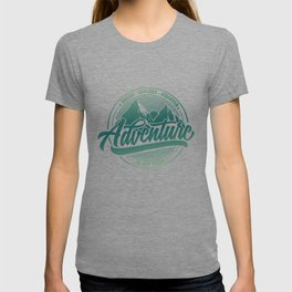 Dream Explore Discover Adventure Is Out There gr T-shirt