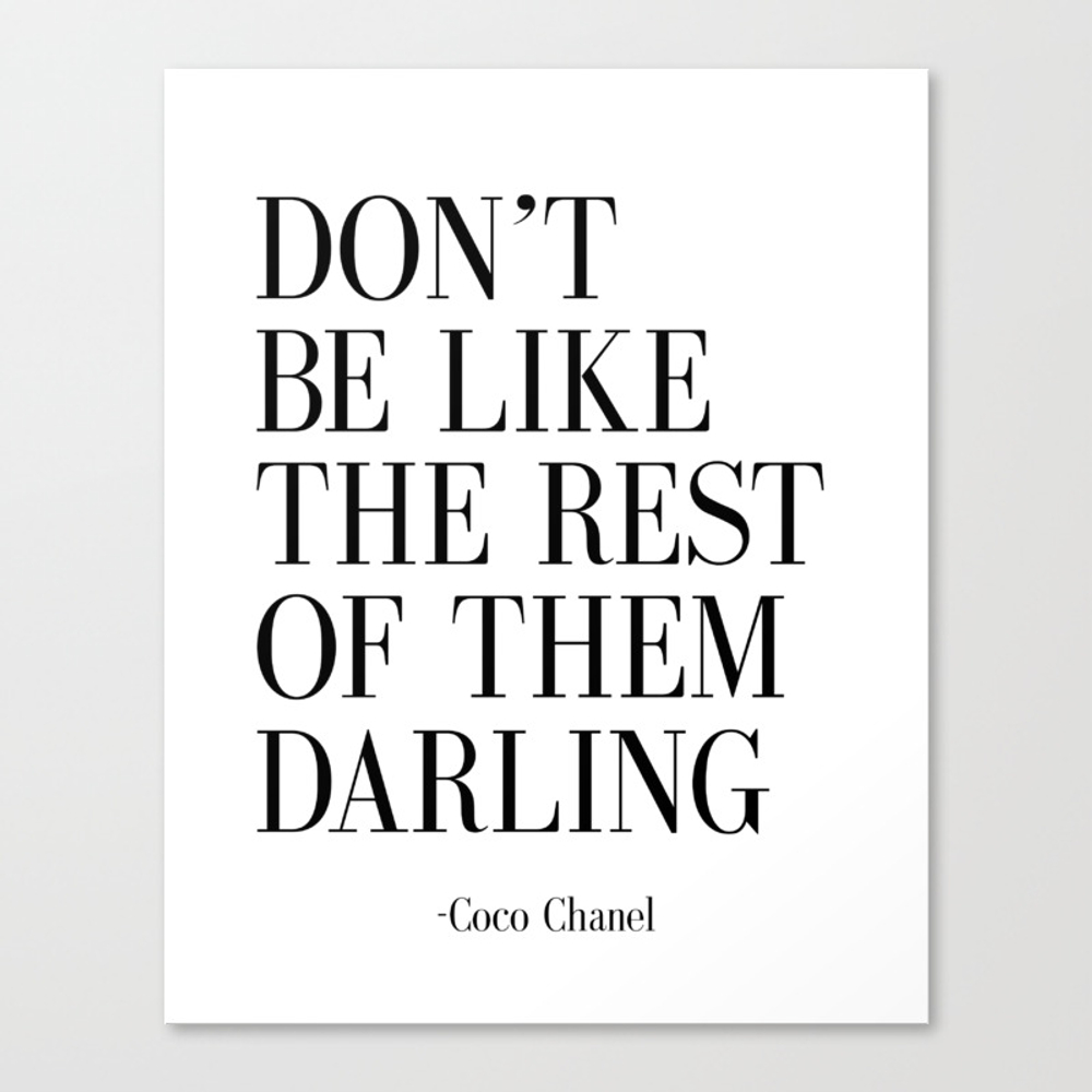 "Fashion Quote """"don't Be Like The Rest Of Them Darl… Canvas Print by Nathanmoore209"" CNV4572917"