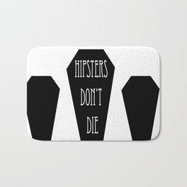 HIPSTERS DON'T DIE Bath Mat
