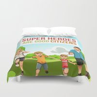 super heroes Duvet Covers featuring Super Heroes Are Good Citizens by youngmindz