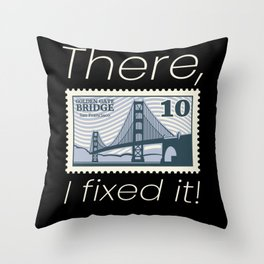 There, I Fixed It! Stamp Throw Pillow
