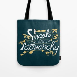 Smash the Patriarchy Feminist Art Nouveau Calligraphy Illustration Tote Bag