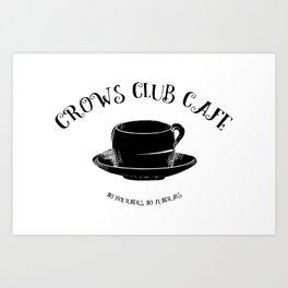 Six of Crows Club Art Print