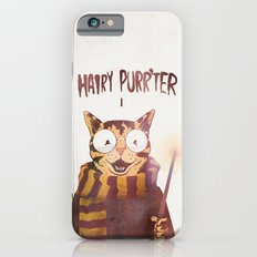 HAIRY PURR'TER iPhone 6 Slim Case